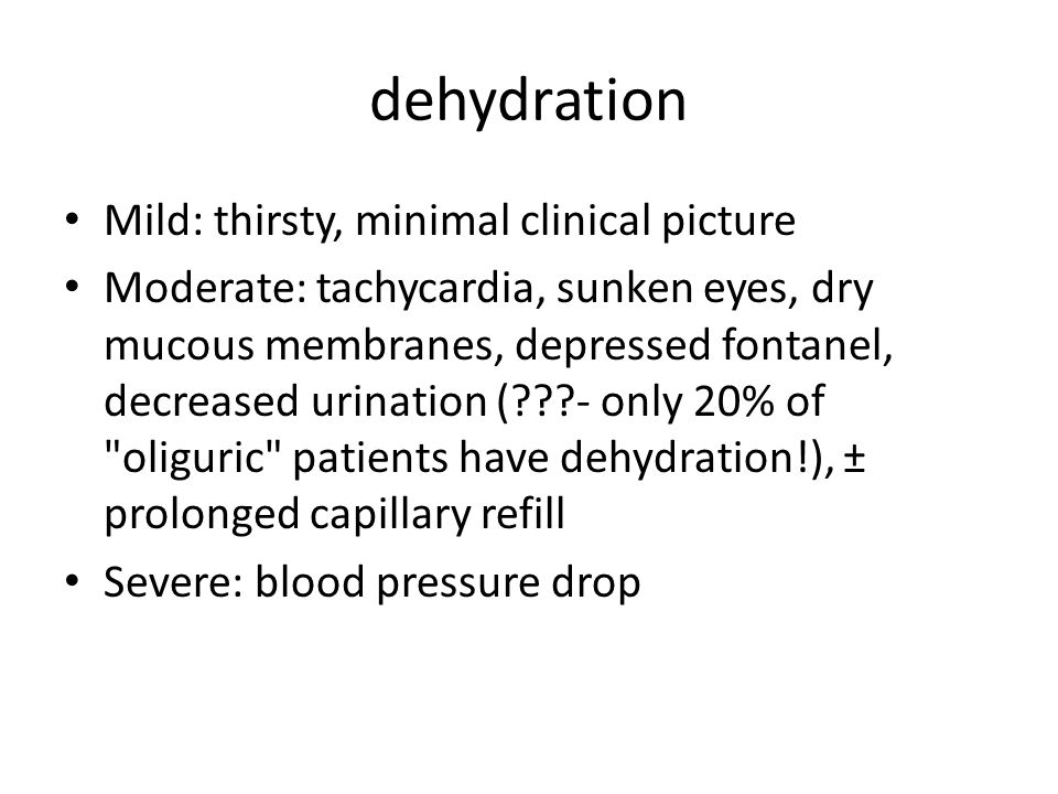 Dehydration treatment Oral rehydration contraindications: intractable vomiting impaired consciousness aspirations risk bowel obstruction