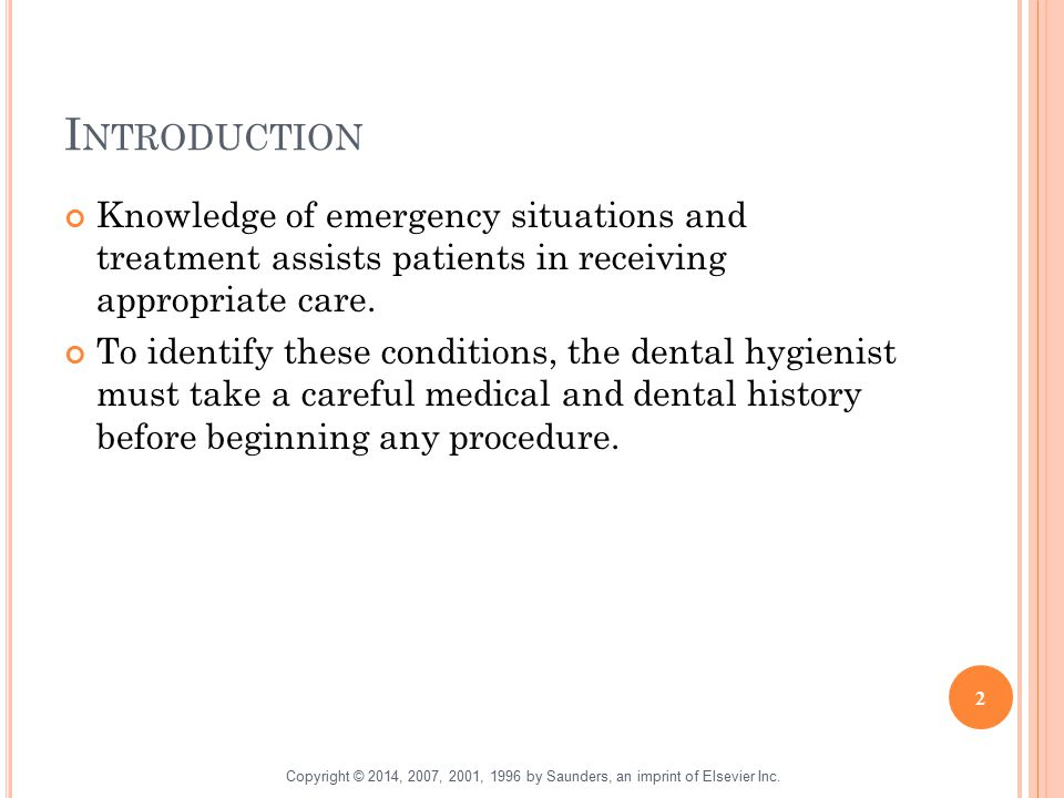 I NTRODUCTION Knowledge of emergency situations and treatment assists patients in receiving appropriate care. To identify these conditions, the dental