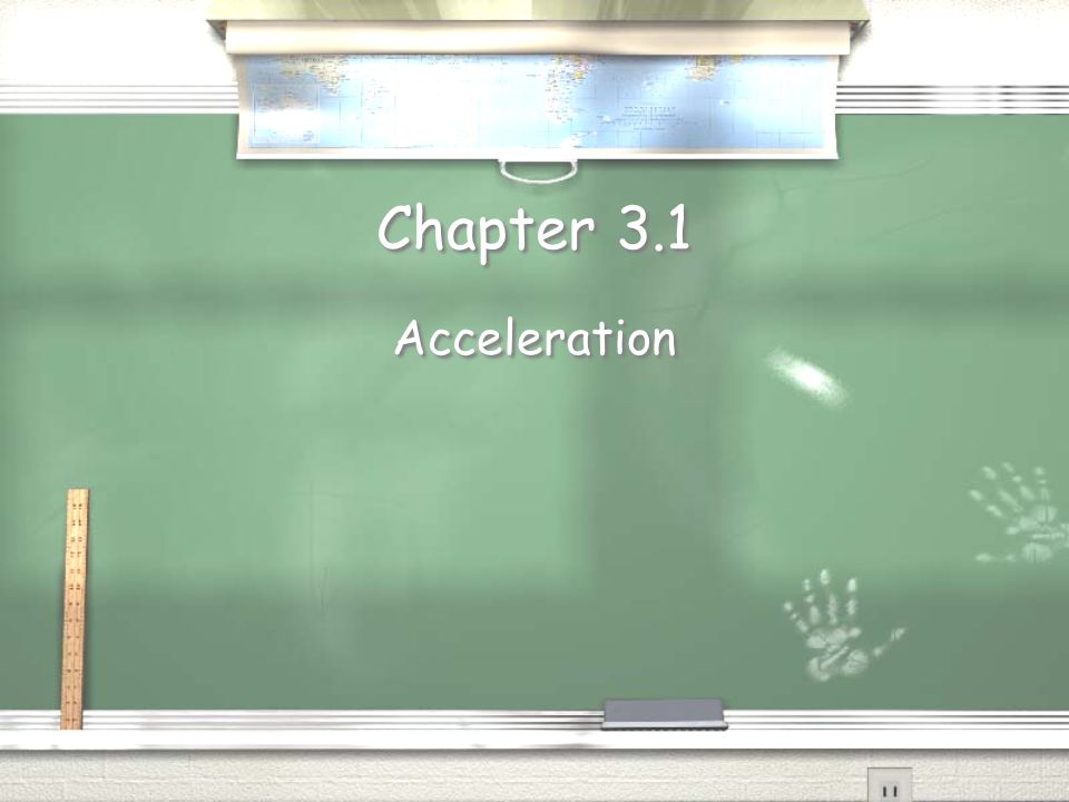 Chapter 3.1 Acceleration