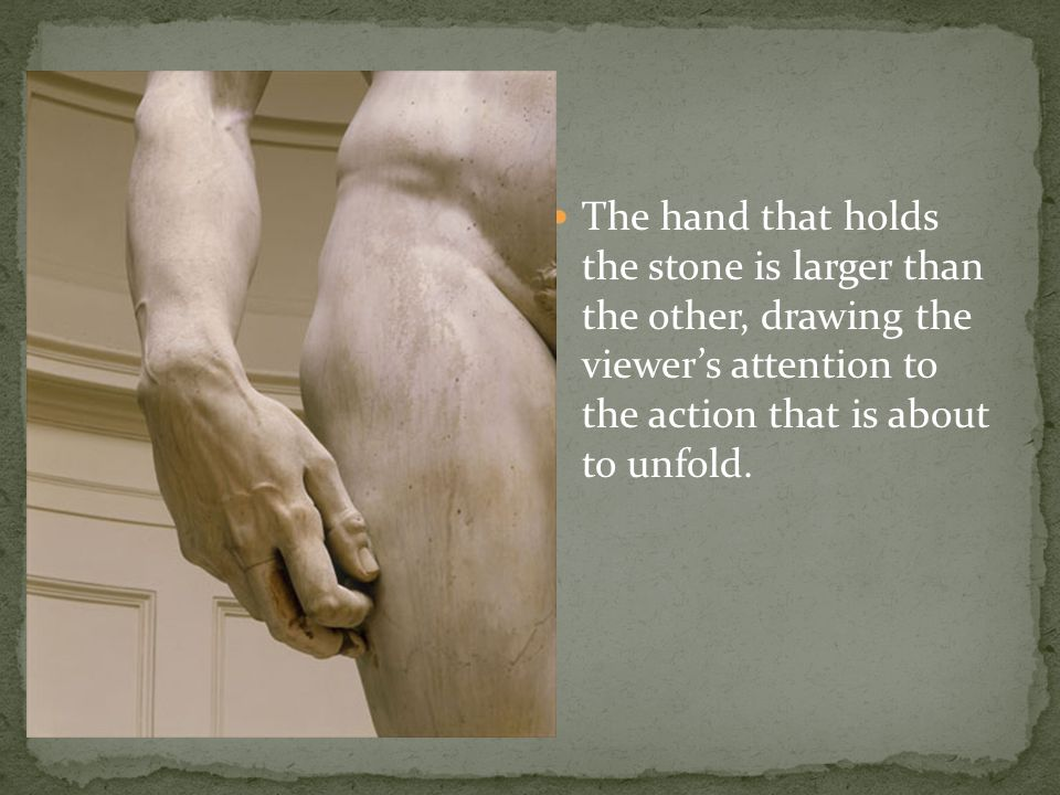 The hand that holds the stone is larger than the other, drawing the viewer's attention to the action that is about to unfold.