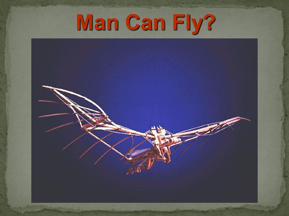 Man Can Fly?