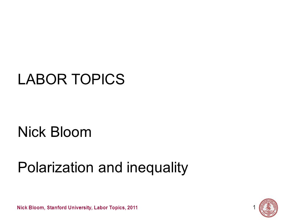 Nick Bloom, Stanford University, Labor Topics, 2011 First result is incomes are very skewed 12 Source: July 2010 Update to Piketty and Saez (2003)