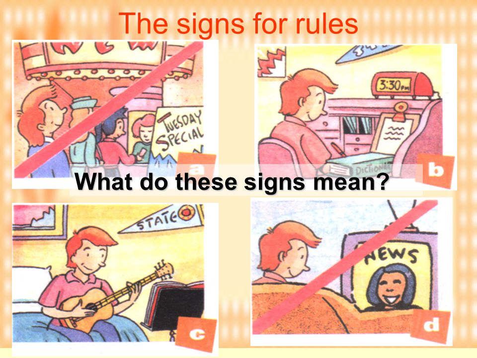 The signs for rules What do these signs mean?