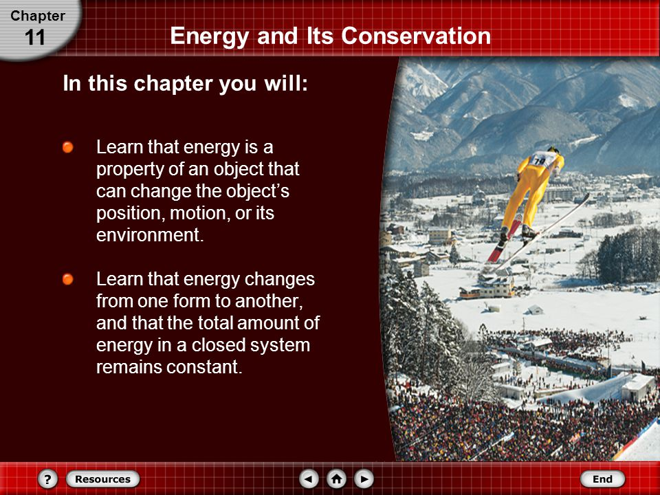 Conservation of Energy The understanding of the forms of energy and how energy flows from one form to another is one of the most useful concepts in science.
