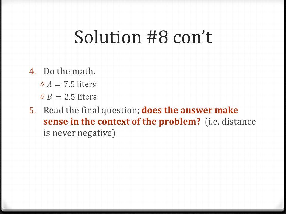 Solution #8 con't