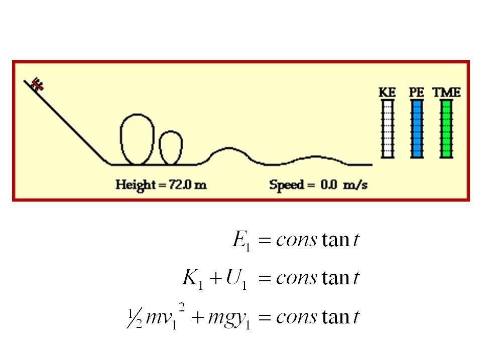 Roller coaster: E 1 = E 2 = E 3 = 68,600J Energy loss of 10,000J due to friction