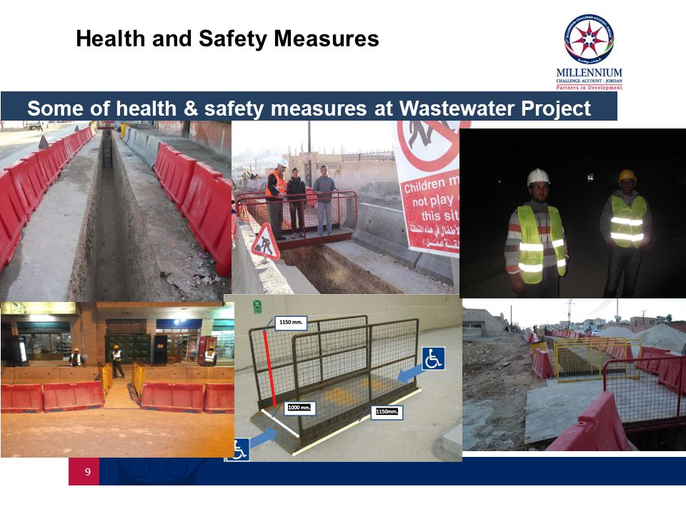 Health and Safety Measures 9 Some of health & safety measures at Wastewater Project
