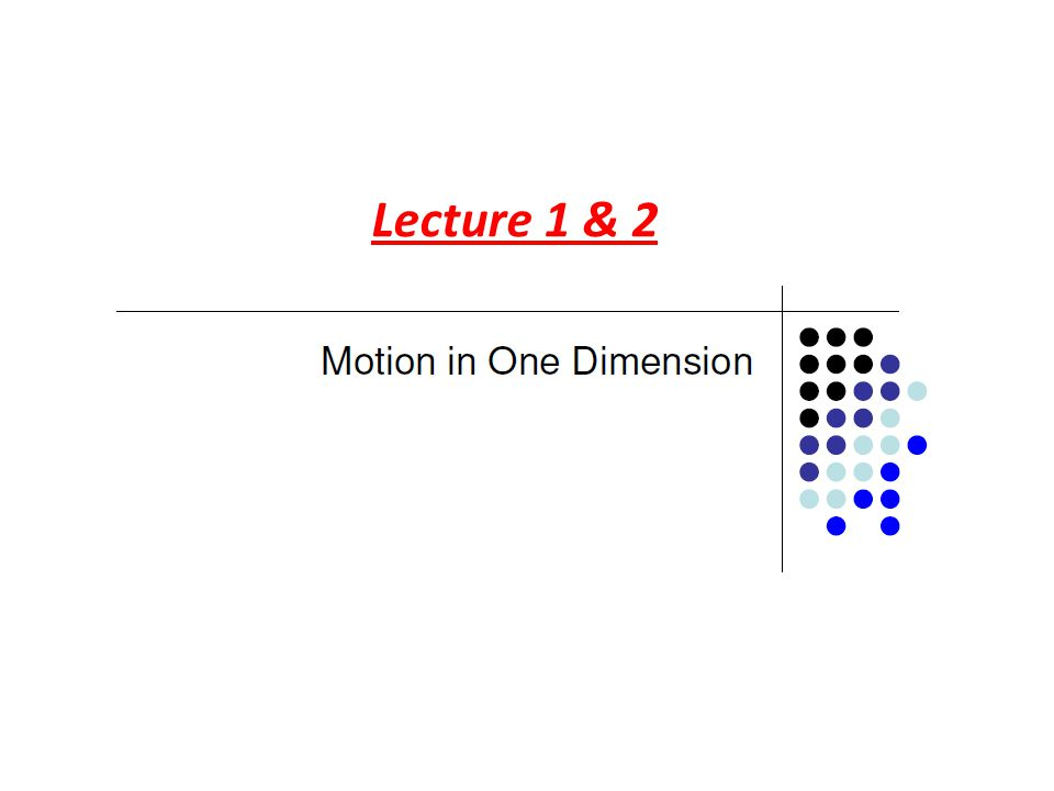 Lecture 1 & 2