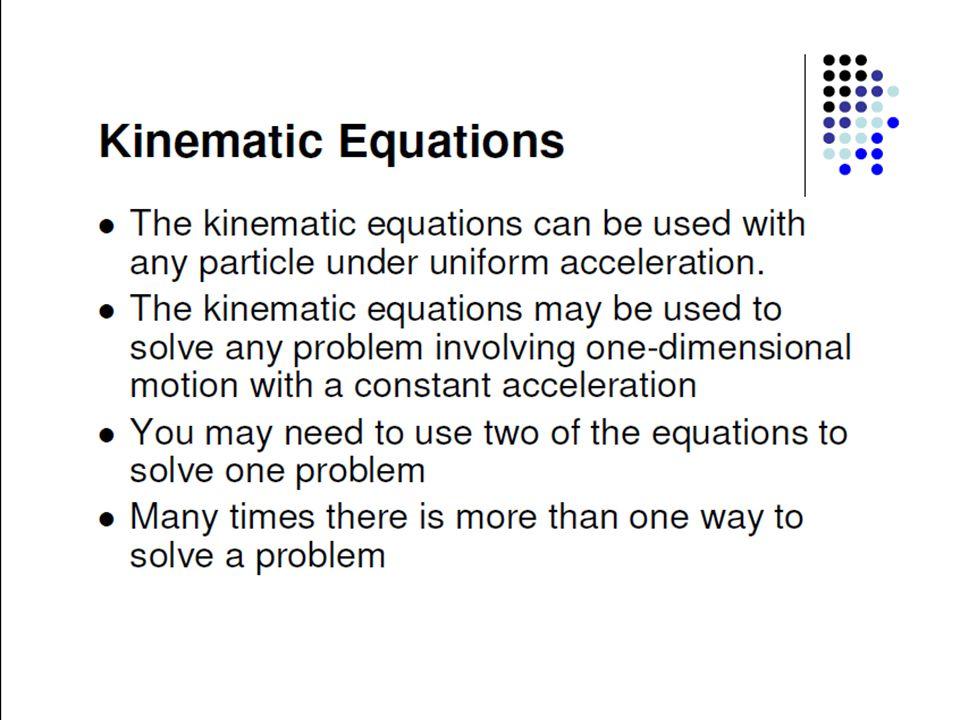 Kinematics equation, cont.