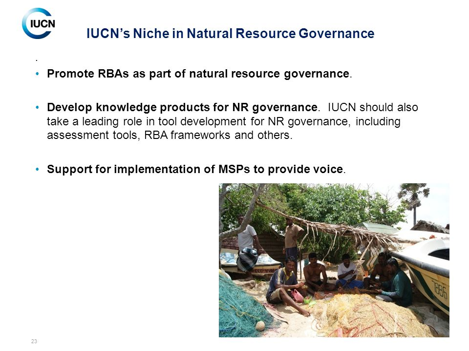 23. Promote RBAs as part of natural resource governance.