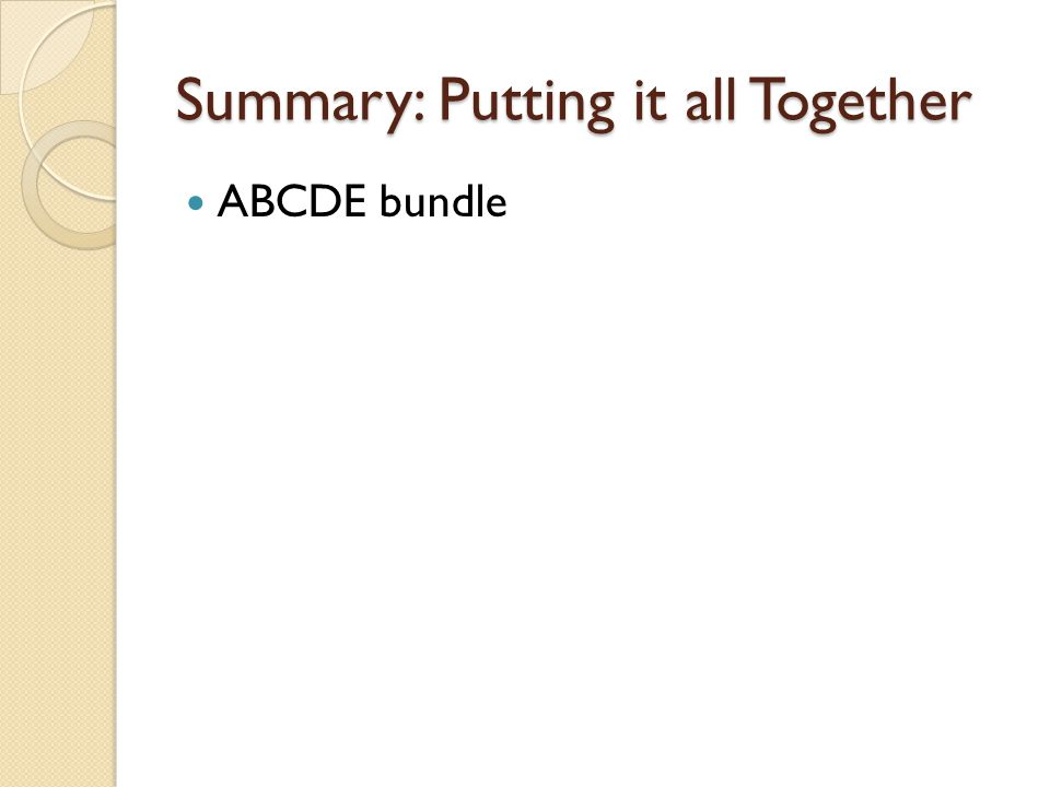Summary: Putting it all Together ABCDE bundle