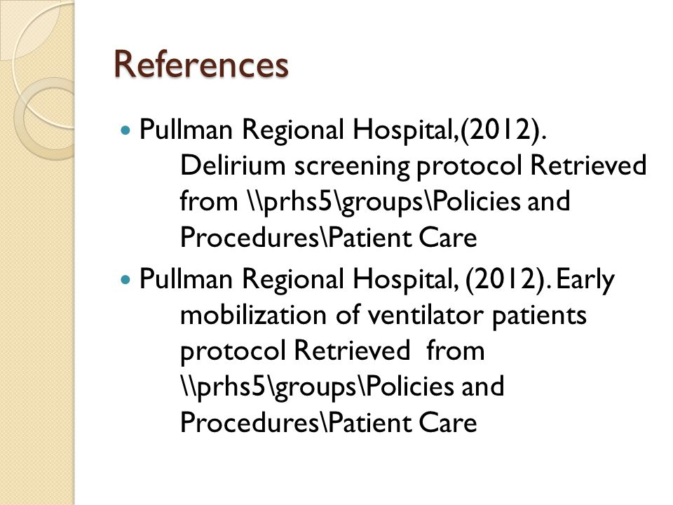 References Pullman Regional Hospital,(2012).