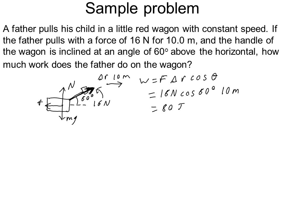 Sample problem Joe pushes a 10-kg box and slides it across the floor at constant velocity of 3.0 m/s. The coefficient of kinetic friction between the