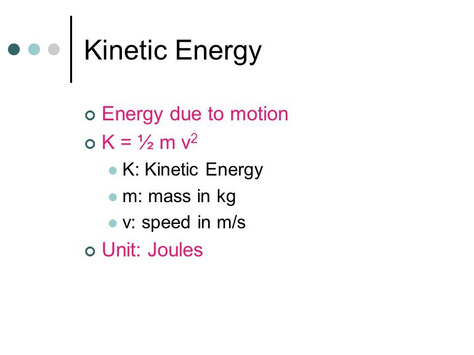 Day 2 Work/Energy Kinetic Energy