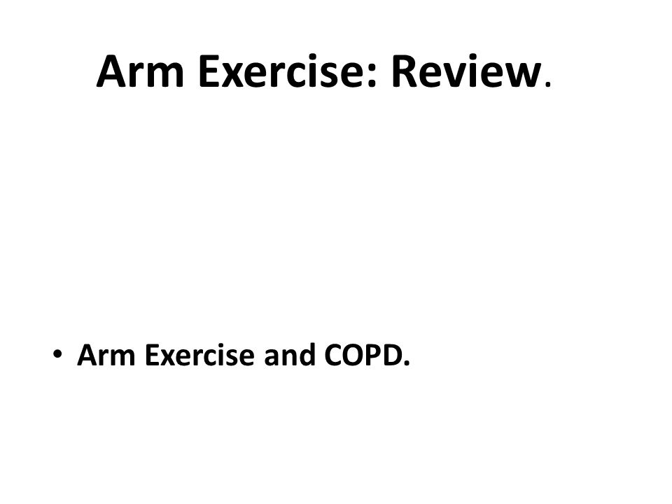 Arm Elevation and RM Epstein AJRCCM 1995;152:211