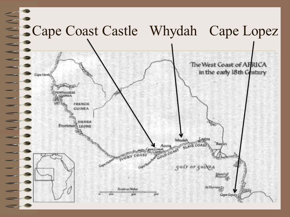 Cape Coast Castle Whydah Cape Lopez