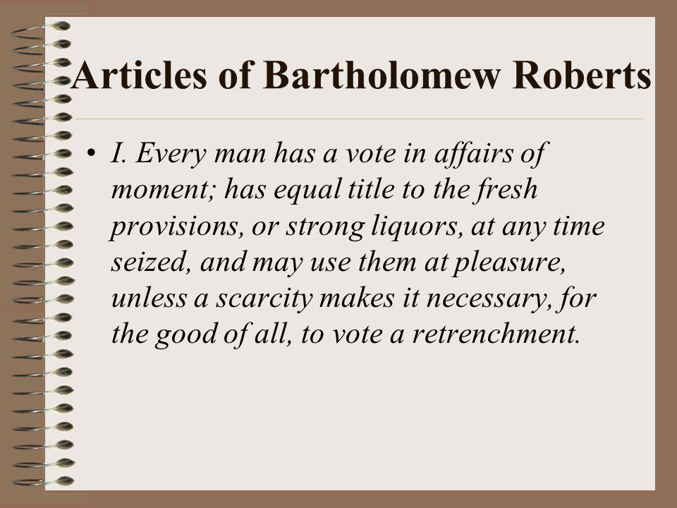 Articles of Bartholomew Roberts I.