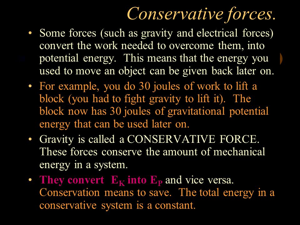 Conservative forces.
