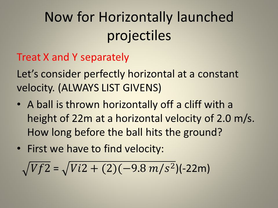 Now for Horizontally launched projectiles