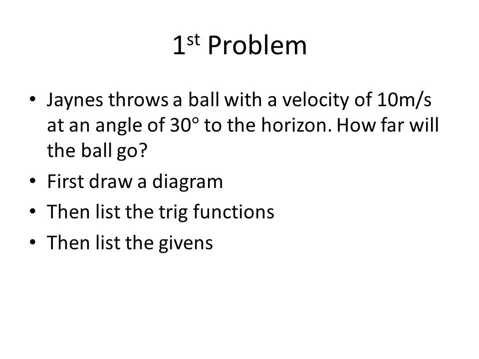 1 st Problem