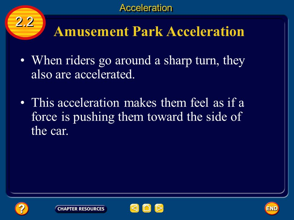 Amusement Park Acceleration Steel roller coasters can offer multiple steep drops and inversion loops, which give the rider large accelerations.