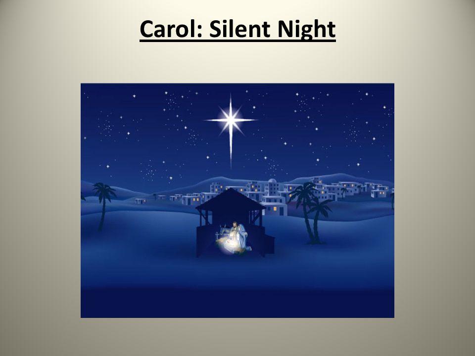 Carol: Silent Night