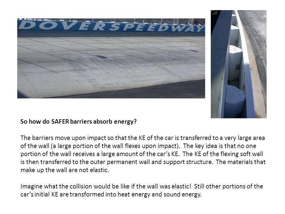 So how do SAFER barriers absorb energy.