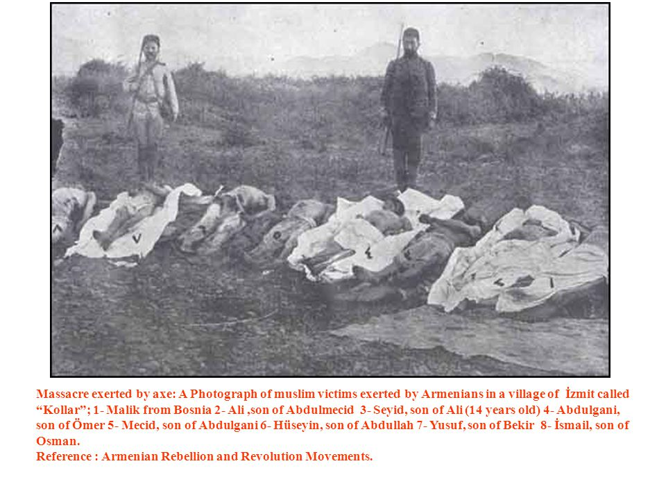 "Massacre exerted by axe: A Photograph of muslim victims exerted by Armenians in a village of İzmit called ""Kollar""; 1- Malik from Bosnia 2- Ali,son of"