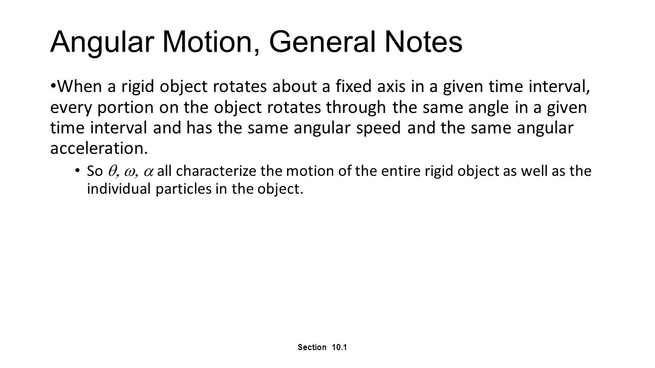 9.6 Angular Momentum DEFINITION OF ANGULAR MOMENTUM The angular momentum L of a body rotating about a fixed axis is the product of the body's moment of inertia and its angular velocity with respect to that axis: Requirement: The angular speed must be expressed in rad/s.