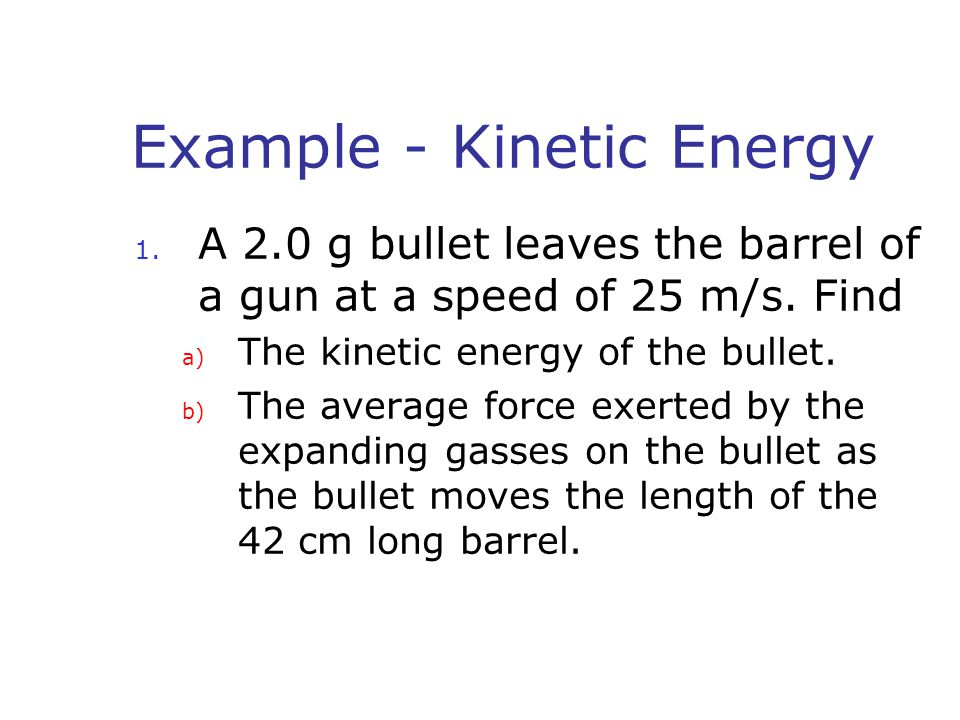 Example – Conservation of Energy 1.