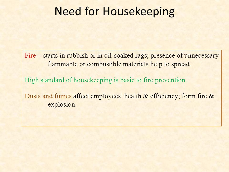 Planning aids Housekeeping  A well designed, well built factory is easier to keep clean and free from disorder and hazards.