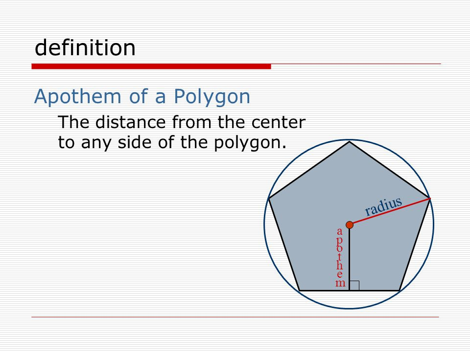 definition Center of a Polygon The center of its circumscribed circle.
