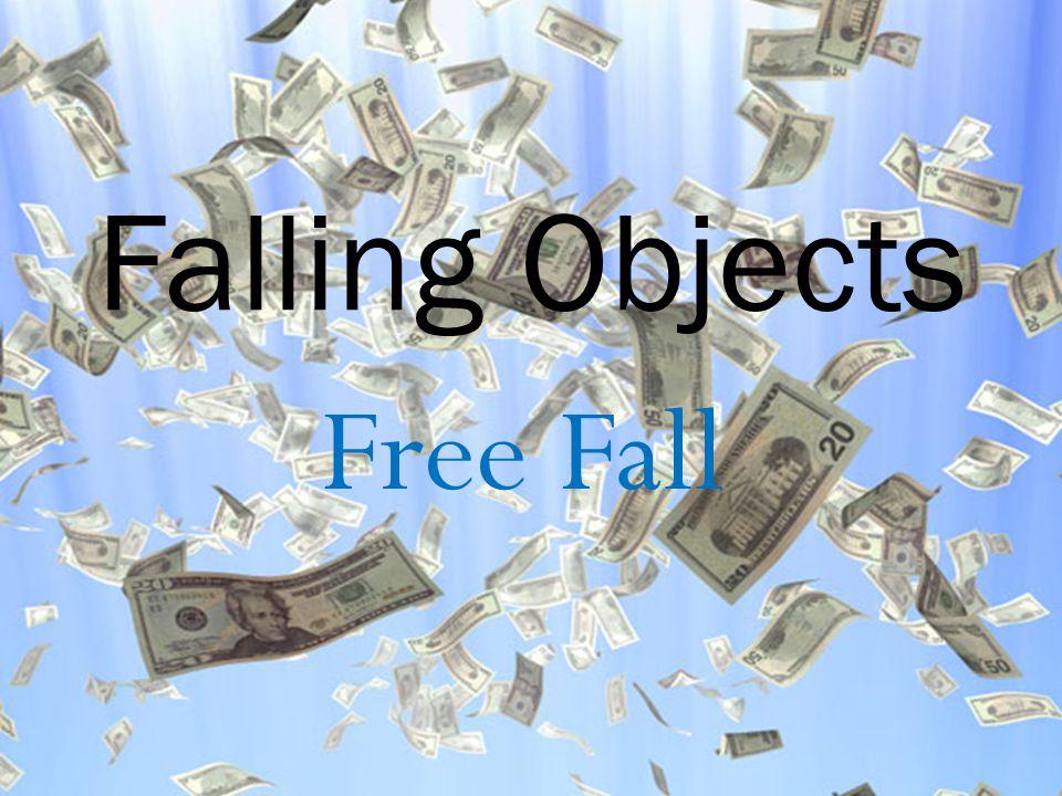 Free Fall Falling Objects