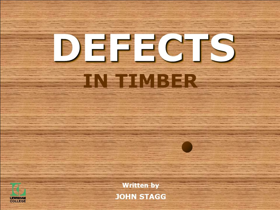 Defects in Timber 'Defect', in this case, means anything that effects the structural integrity or appearance of timber.