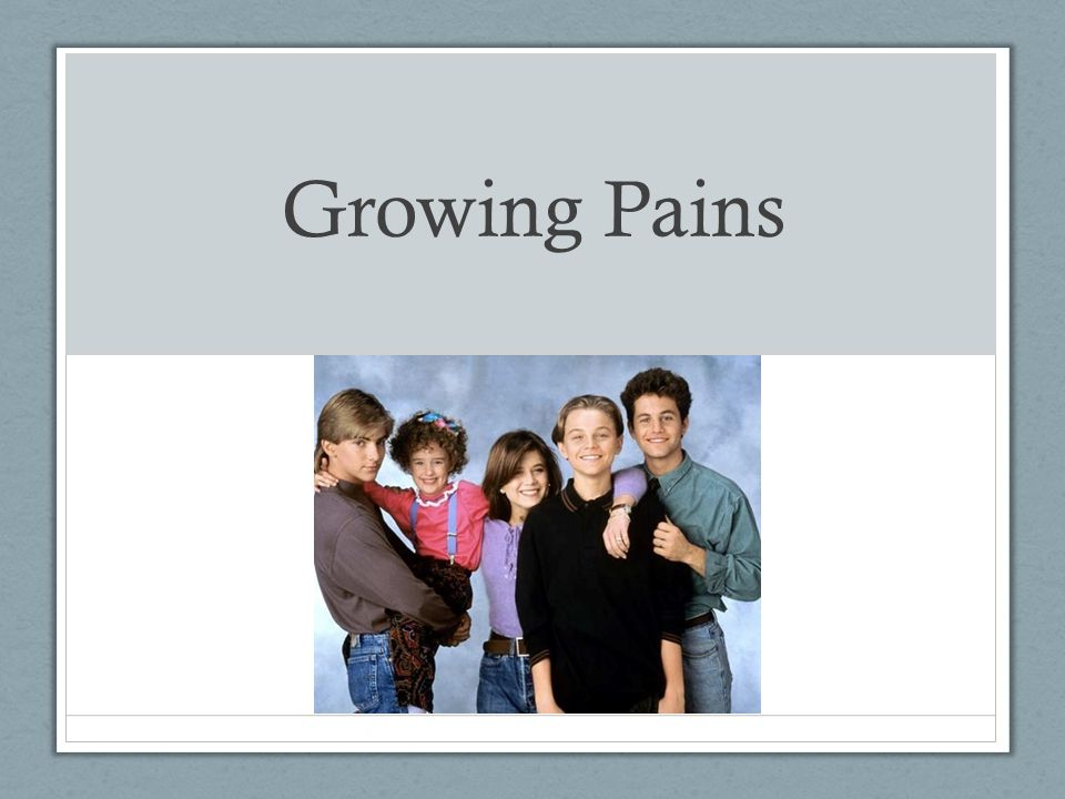 Growing Pains