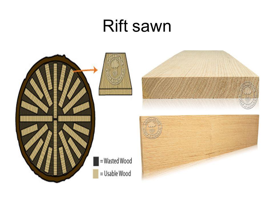 Rift sawn