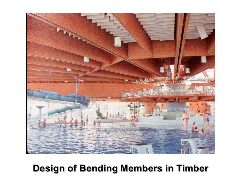 Design of Bending Members in Timber