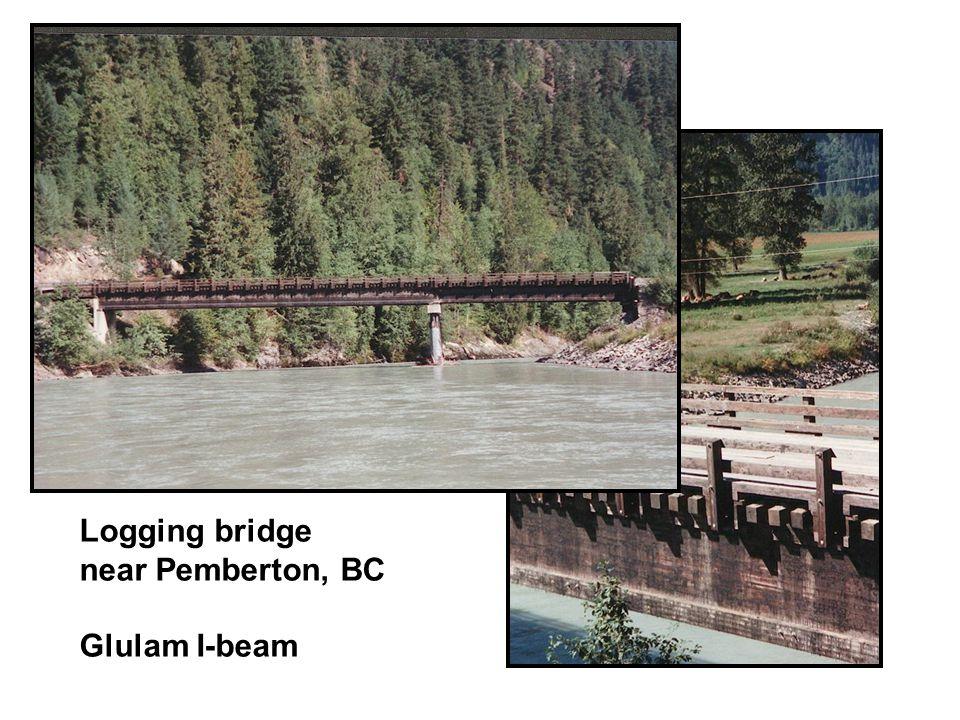 Logging bridge near Pemberton, BC Glulam I-beam