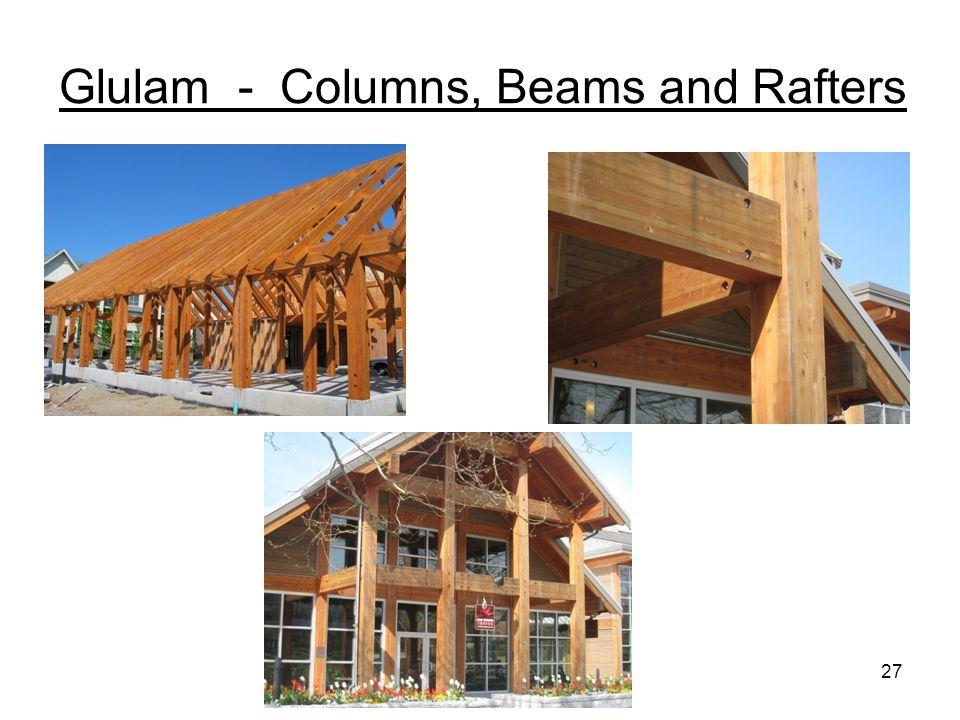 Glulam - Columns, Beams and Rafters 27