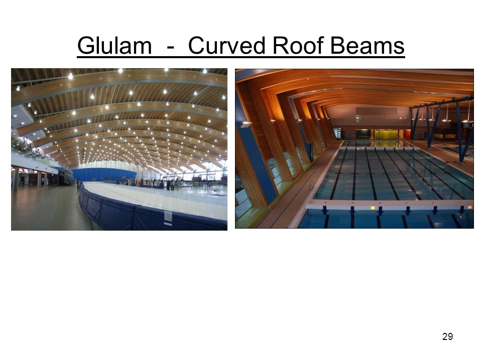 Glulam - Curved Roof Beams 29