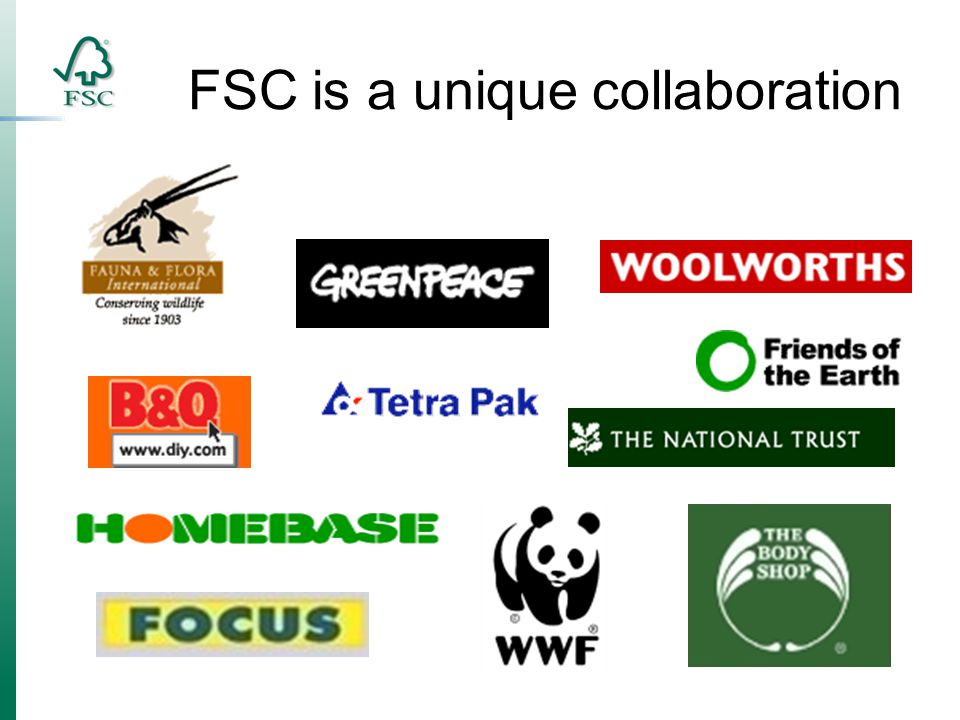 FSC is a unique collaboration