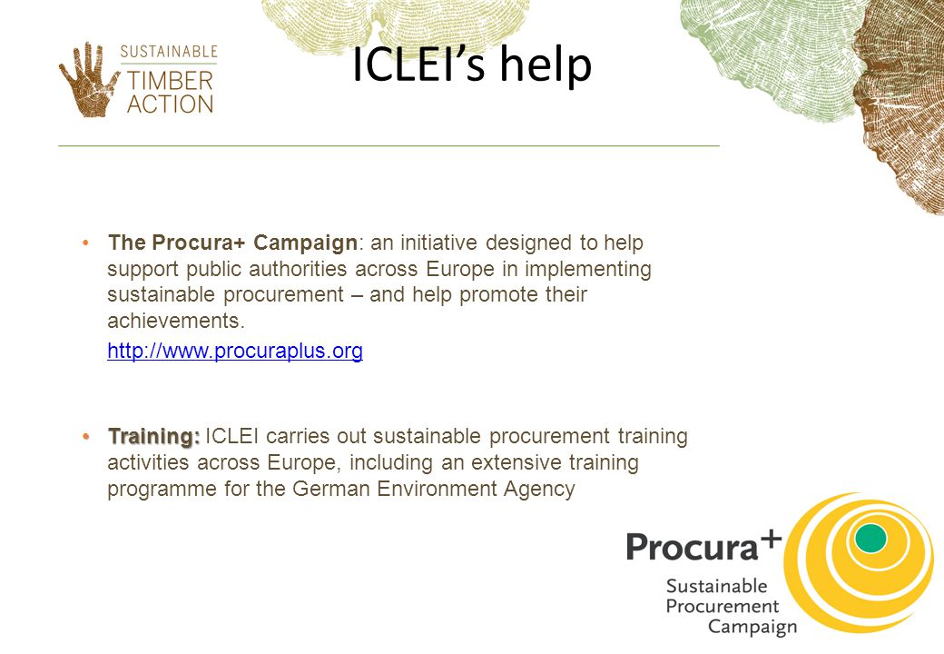 ICLEI's help The Procura+ Campaign: an initiative designed to help support public authorities across Europe in implementing sustainable procurement – and help promote their achievements.
