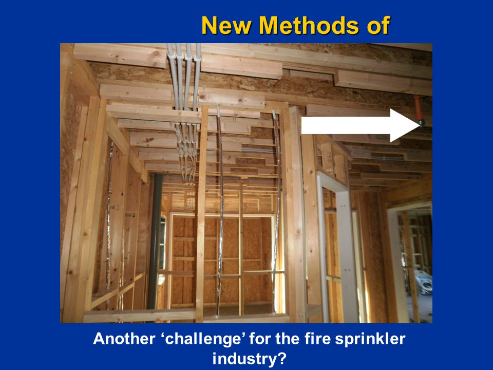 New Methods of Construction… Another 'challenge' for the fire sprinkler industry