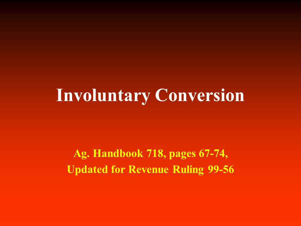 2 Involuntary Conversion  If you lose timber in an involuntary conversion, you may be entitled to an income tax deduction; talking about Casualty loss  Theft loss Noncasualty loss  Condemnation  Not talking about net operating loss, where your expenses exceed your income in a given year