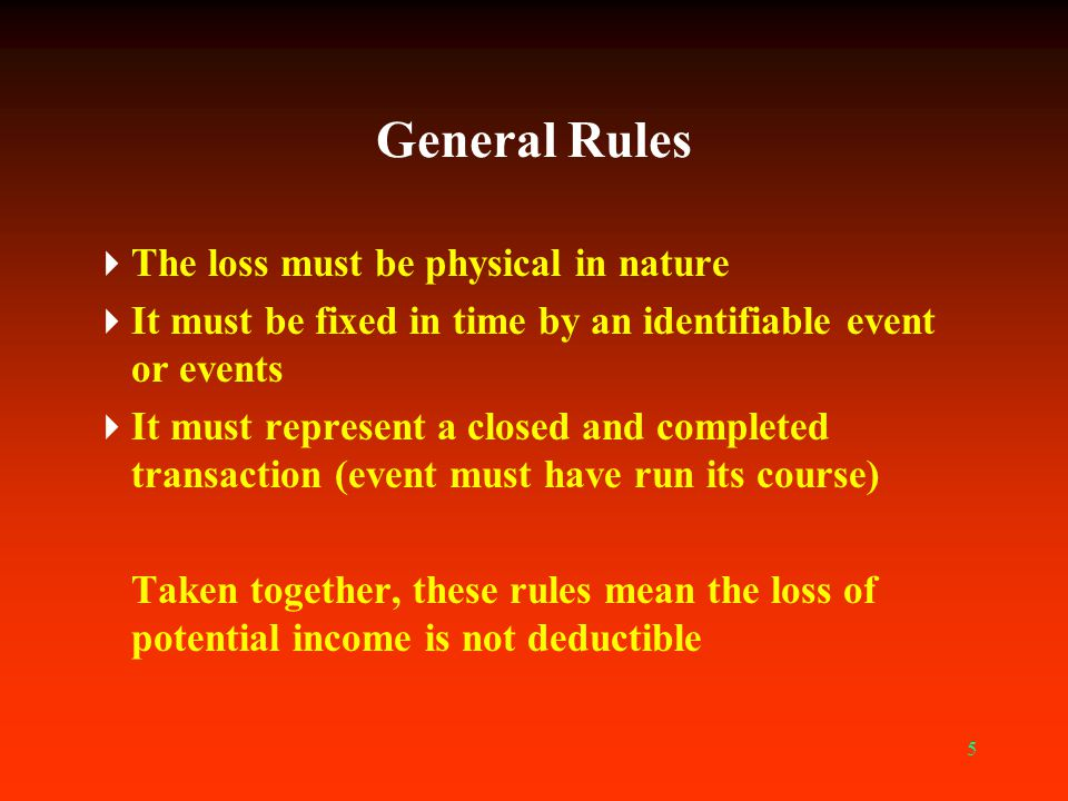 6 General Rules For example, if an ice storm damages rather than destroys timber, so its growth is slowed or its future value is diminished, you do not have a deductible loss Or if a fire destroys pulpwood-sized trees you were managing for sawtimber, you must base your loss deduction on their value as pulpwood, not on a discounted value for sawtimber 