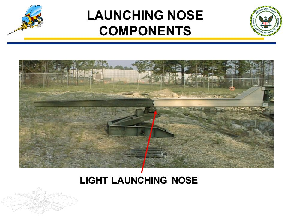 LAUNCHING NOSE COMPONENTS LIGHT LAUNCHING NOSE