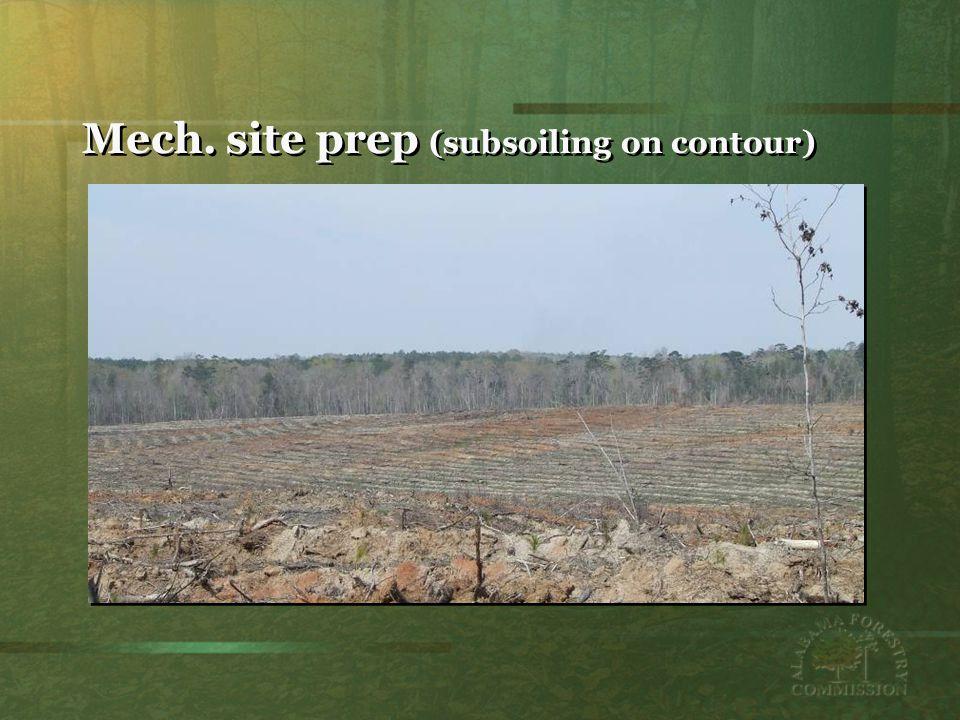 Mech. site prep (subsoiling on contour)