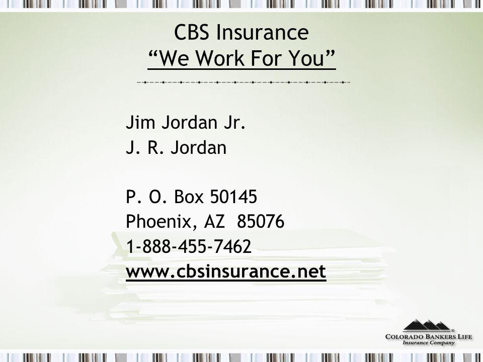 CBS Insurance We Work For You Jim Jordan Jr. J.