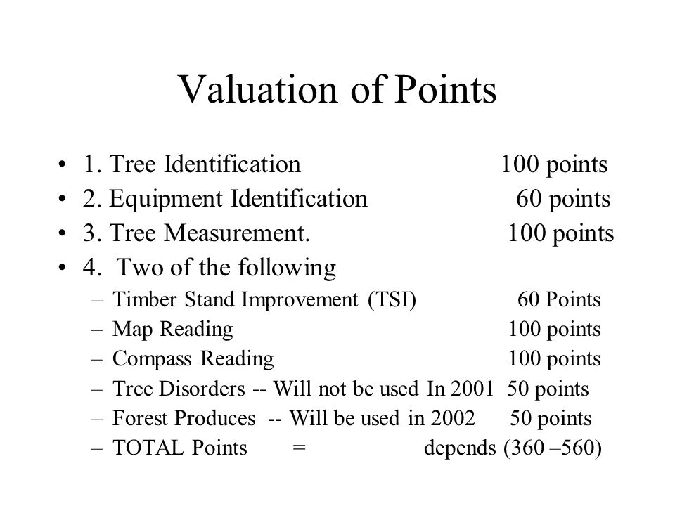 Valuation of Points 1. Tree Identification 100 points 2.