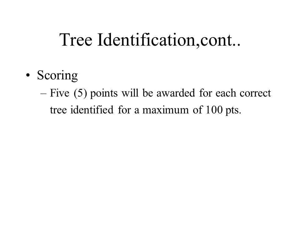 Tree Identification,cont..